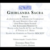 Ghirlanda Sacra - Music of Monteverdi, Piruli, Rovetta, Grandi, Berti, Caprioli, Finetti, Castello, Usper / Ensemble Primi Toni