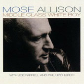 Mose Allison: Middle Class White Boy [Limited Edition] [Remastered]