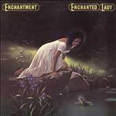 Enchantment: Enchanted Lady [Expanded Edition]