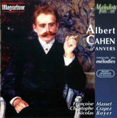 Albert Cahen d'Anvers (1846-1903): Complete songs and piano pieces / Francoise Masset; Christophe Crapez; Nicolas Boyer