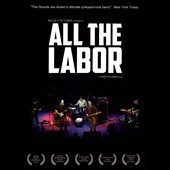 The Gourds: All the Labor: Story of the Gourds [Video]