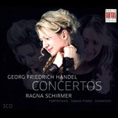Handel: Organ Concertos Op. 4/1-5; Op. 7/1-6 performed on piano, pianoforte & hammond organ / Ragna Schirmer
