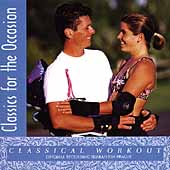 Classics for the Occasion - Classical Workout