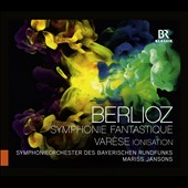 Berlioz: Symphonie Fantastique; Varese: Ionisation / Bavarian Radio SO, Jansons