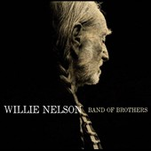 Willie Nelson: Band of Brothers [Slipcase]