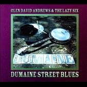 Glen David Andrews: Dumaine Street Blues [Digipak]