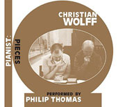 Philip Thomas/Christian Wolff (Composer): Christian Wolff: Pianist: Pieces [Box]