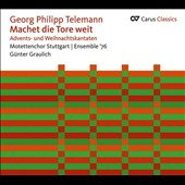 Georg Philipp Telemann: 'Heal the Gates' - Cantatas for Advent & Christmas / Ullrich, Riess, Baldin, Pfaff, Abel, Keller, Mundlein-Mohr. Graulich