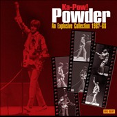 Powder: Ka-Pow! An Explosive Collection 1967-1968 *