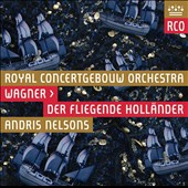 Wagner: The Flying Dutchman / Kwangchul Youn, Anja Kampe, Christopher Ventris, Jane Henschel, Thomas Russell. Andris Nelsons