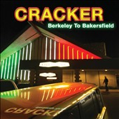 Cracker: Berkeley to Bakersfield *