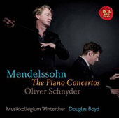 Mendelssohn: The Piano Concertos Opp. 25 & 40; Concerto for Piano & Strings in A minor / Oliver Schnyder, piano