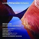 Messiaen: Des Canyons aux Étoiles / London PO; Christoph Eschenbach; Tzimon Barto, piano et al.