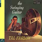 Tal Farlow: The Swinging Guitar of Tal Farlow