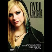 Avril Lavigne: Avril Lavigne: Life of a Rock Pop Star