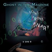 Ghost in the Machine: Broken From Binary