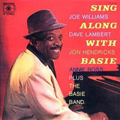 Count Basie/Joe Williams (Vocals)/Lambert, Hendricks & Ross: Sing Along with Basie