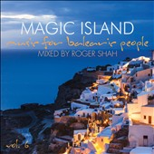Roger Shah/Roger-Pierre Shah: Magic Island, Vol. 6 [8/7]
