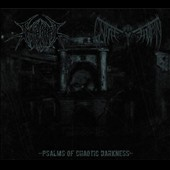 Unsalvation/Deathcraft: Psalms of Chaotic Darkness: Deathcraft/Unsalvation [9/18]
