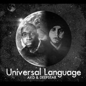Deepstar (Australian Producer)/AKD (UK MC): Universal Language [Digipak]
