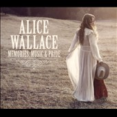 Alice Wallace: Memories Music & Pride