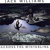 Jack Williams (Vocals): Across the Winterline