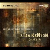 Stan Kenton Orchestra/Stan Kenton: The Stuttgart Experience [Digipak] *