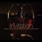 The Invitation [Original Motion Picture Soundtrack]
