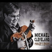 Michael Cleveland (Bluegrass): Fiddler's Dream [Slipcase]