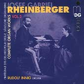 Rheinberger: Complete Organ Works Vol 2 / Rudolf Innig