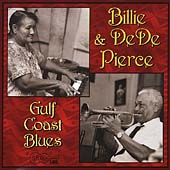 Billie & De De Pierce: Gulf Coast Blues *