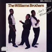 The Williams Brothers: Ain't Love Wonderful