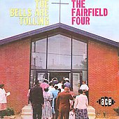 The Fairfield Four: The Bells Are Tolling