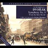 Classics Explained-An Introduction to Dvorak: Symphony no 9