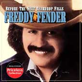 Freddy Fender: Before the Next Teardrop Falls [Universal Special Products]