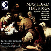 Navidad Ib&eacute;rica / Stephen Smith, Corund Ensemble