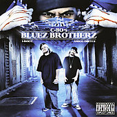 C-BO's Bluez Brotherz: The C-Section [PA]