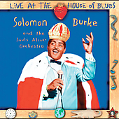 Solomon Burke: Live At The House Of Blues (Shout! Factory)