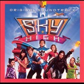 Original Soundtrack: Sky High