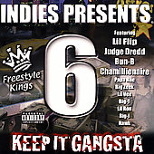 Lil' Flip: Indies Presents: Freestyle Kings #6: Keep It Gangsta [PA]