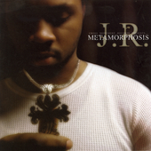 J.R.: Metamorphosis