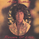 Arlo Guthrie: The Power of Love