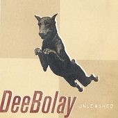 Deebolay: Unleashed