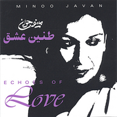 Minoo Javan: Echoes of Love