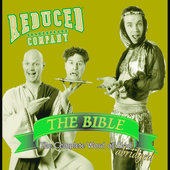 Reduced Shakespeare Company: The Bible: The Complete Word of God (Abridged)