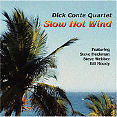 Dick Conte: Slow Hot Wind