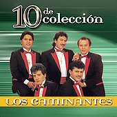 Los Caminantes: 10 de Colleccion