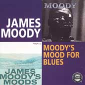 James Moody (Sax): Moody's Mood for Blues