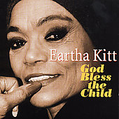 Eartha Kitt: God Bless the Child