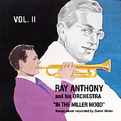Ray Anthony Orchestra: In the Miller Mood 2